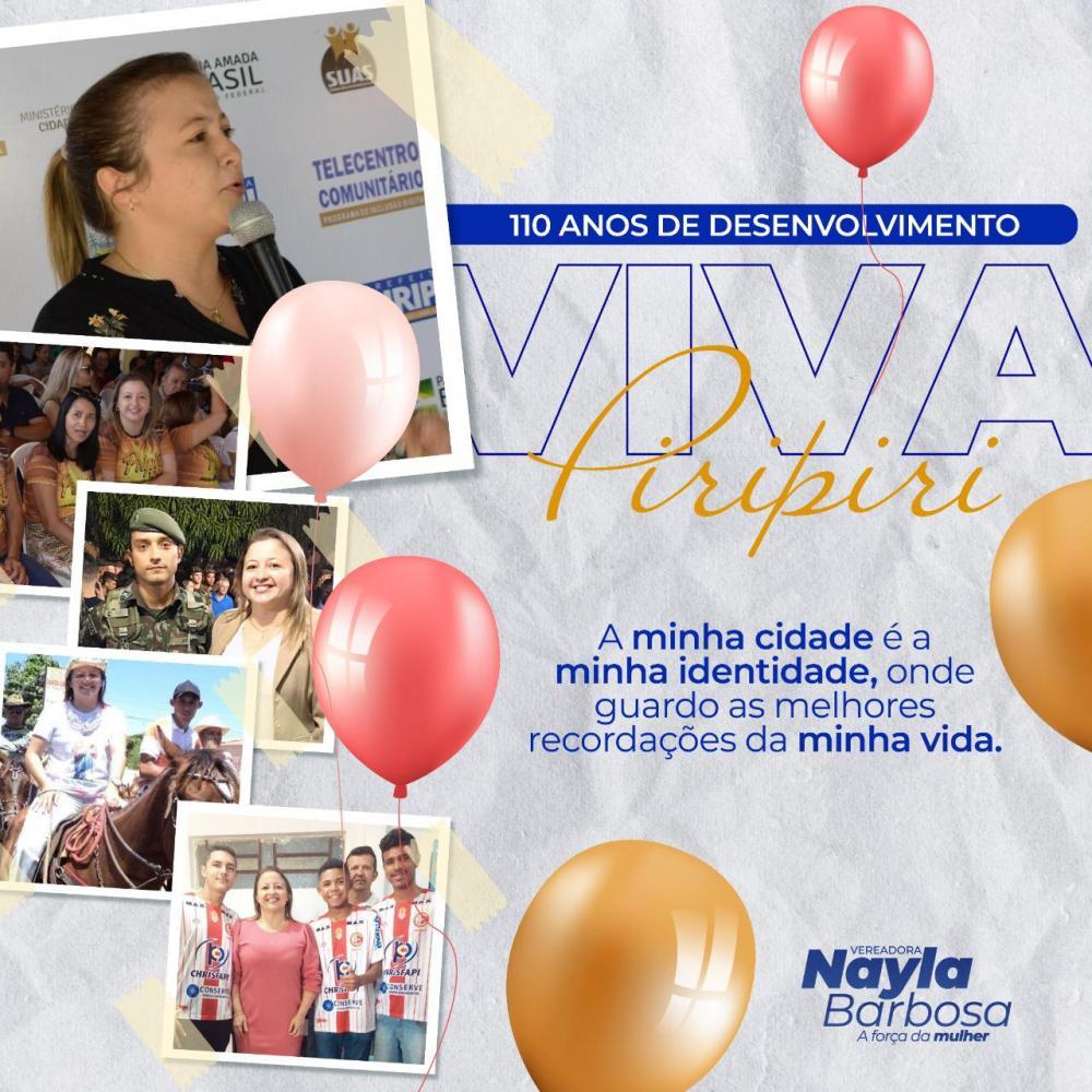 Mensagem da presidente da Câmara Nayla Barbosa pelo aniversário de 110 anos de Piripiri