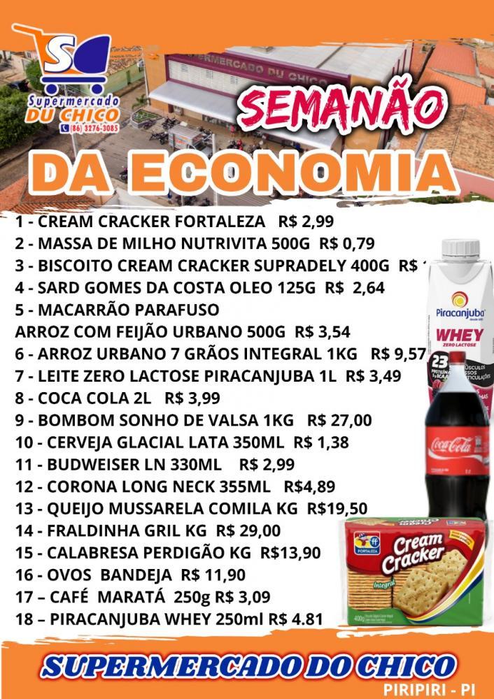 Mais uma promoção Semanão da Economia, no supermercado do Chico.